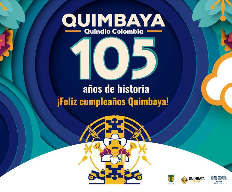 Fiestas de Quimbaya 105 años Programación 2019